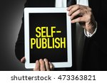 self publish | Shutterstock . vector #473363821