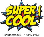 super cool | Shutterstock .eps vector #473421961