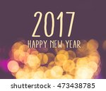 2017 happy new year on vintage... | Shutterstock . vector #473438785