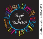 drawing colored school supplies....   Shutterstock .eps vector #473460319