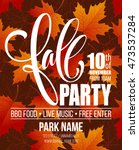 fall party. template for autumn ... | Shutterstock .eps vector #473537284