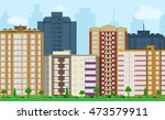 modern city view. cityscape... | Shutterstock .eps vector #473579911
