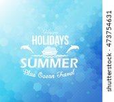 holiday  summer travel badge... | Shutterstock .eps vector #473754631