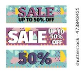 set of sale banners promotion... | Shutterstock .eps vector #473843425