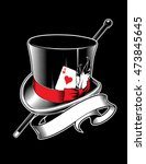 magician hat with cane  ace of... | Shutterstock .eps vector #473845645