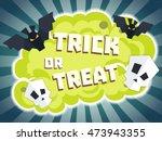 trick or treat halloween.... | Shutterstock .eps vector #473943355