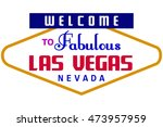 welcome to vegas sign | Shutterstock .eps vector #473957959