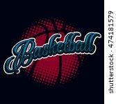 basketball vintage halftone... | Shutterstock .eps vector #474181579