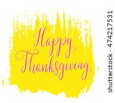 thanksgiving day saying  quote. ... | Shutterstock .eps vector #474217531