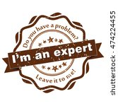 i'm an expert. do you have a... | Shutterstock .eps vector #474224455