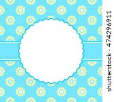 floral card for invitations ... | Shutterstock .eps vector #474296911