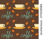 coffee theme. doodle handmade... | Shutterstock .eps vector #474430084