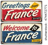 welcome to france retro metal... | Shutterstock .eps vector #474472771