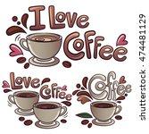 set of vector cups of coffee... | Shutterstock .eps vector #474481129