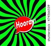 hooray red speech bubbles white ... | Shutterstock . vector #474566539