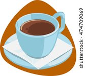 coffee cup. cup with coffee and ... | Shutterstock .eps vector #474709069