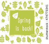 spring is back  hand sketched... | Shutterstock .eps vector #474773341