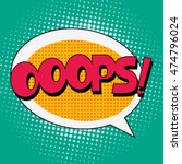 ooops comic book bubble text on ... | Shutterstock . vector #474796024
