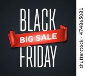 black friday sale inscription... | Shutterstock .eps vector #474865081