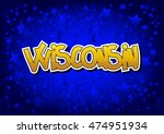 wisconsin   comic book style... | Shutterstock .eps vector #474951934