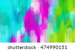 blue pink and green painting... | Shutterstock . vector #474990151