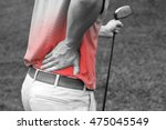 golfer back pain  muscle injury ... | Shutterstock . vector #475045549