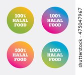 100  halal food product sign... | Shutterstock .eps vector #475047967