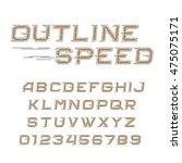 outline speed alphabet font.... | Shutterstock .eps vector #475075171