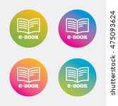e book sign icon. electronic... | Shutterstock .eps vector #475093624