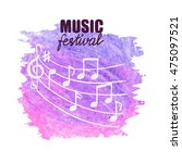 watercolor music background... | Shutterstock .eps vector #475097521