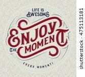 motivational quote decorative... | Shutterstock .eps vector #475113181