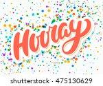 hooray banner. | Shutterstock .eps vector #475130629