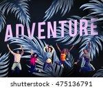 adventure discovery wanderlust... | Shutterstock . vector #475136791