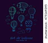 hot air balloons doodle set.... | Shutterstock .eps vector #475169395