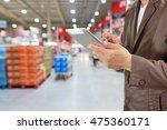 hand of businessman  manger use ... | Shutterstock . vector #475360171