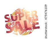 abstract explode supersale... | Shutterstock .eps vector #475476109