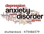 anxiety disorder word cloud... | Shutterstock . vector #475486579