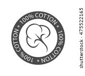 100  cotton icon  labels or... | Shutterstock .eps vector #475522165