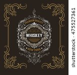 old  label design for whiskey... | Shutterstock .eps vector #475527361