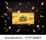 ribbon cutting ceremony cards... | Shutterstock .eps vector #475738885