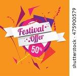 abstract festival offer...   Shutterstock .eps vector #475900579