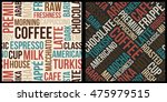coffee pattern with words in... | Shutterstock .eps vector #475979515
