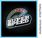 speedometer max super speed... | Shutterstock .eps vector #476079694