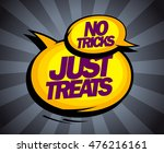 no tricks  just treats pop art... | Shutterstock .eps vector #476216161