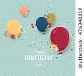 beautiful birthday greeting...   Shutterstock .eps vector #476340319