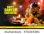 happy ganesh chaturthi greeting ... | Shutterstock . vector #476365381