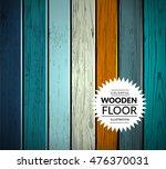 colorful wooden vector... | Shutterstock .eps vector #476370031