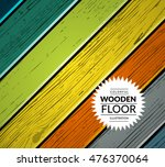 colorful wooden vector... | Shutterstock .eps vector #476370064