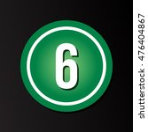 """the white number """"6"""" in a green ... 
