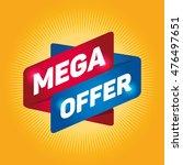 mega offer arrow tag sign. | Shutterstock .eps vector #476497651